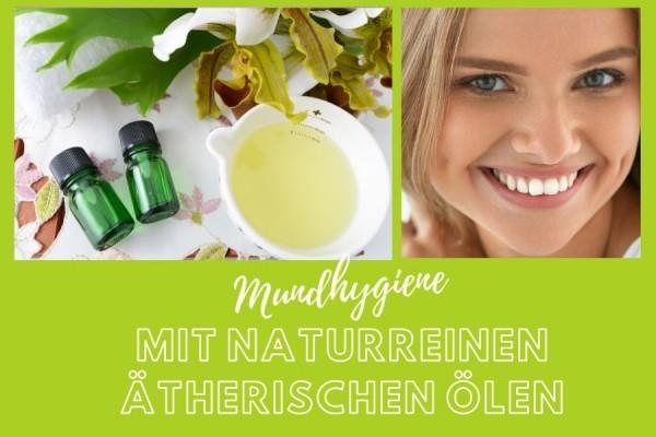 Nat-rliche-Mundreinigung-durch-naturreine-therische-Aroma-le